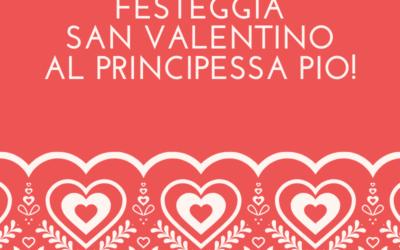 """San Valentino a Ferrara? Principessa Pio ti regala un """"dolce"""" finale!"""